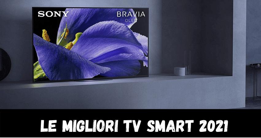 Migliori Tv Smart 2021