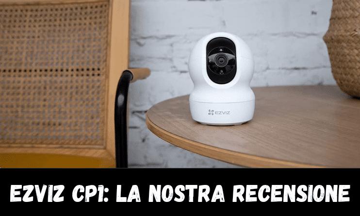 Ezviz CP1 - La nostra recensione